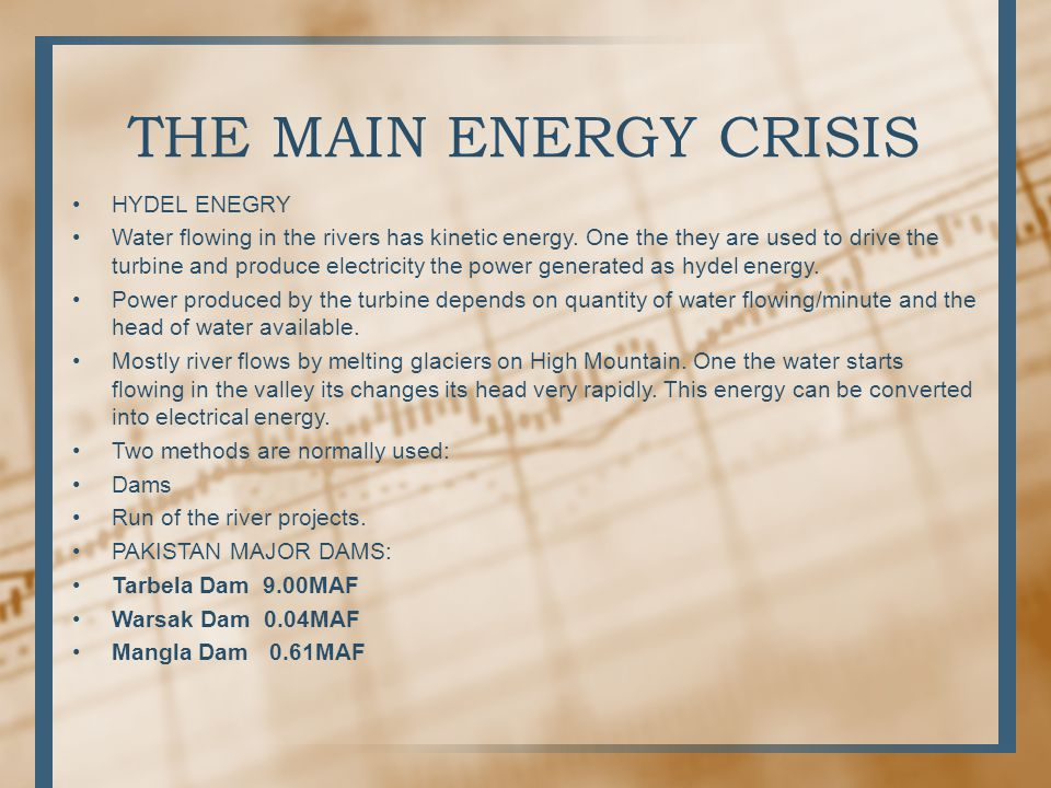 THE MAIN ENERGY CRISIS HYDEL ENEGRY
