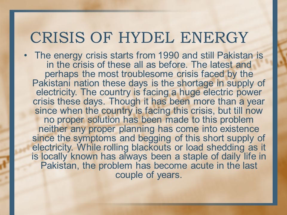 CRISIS OF HYDEL ENERGY