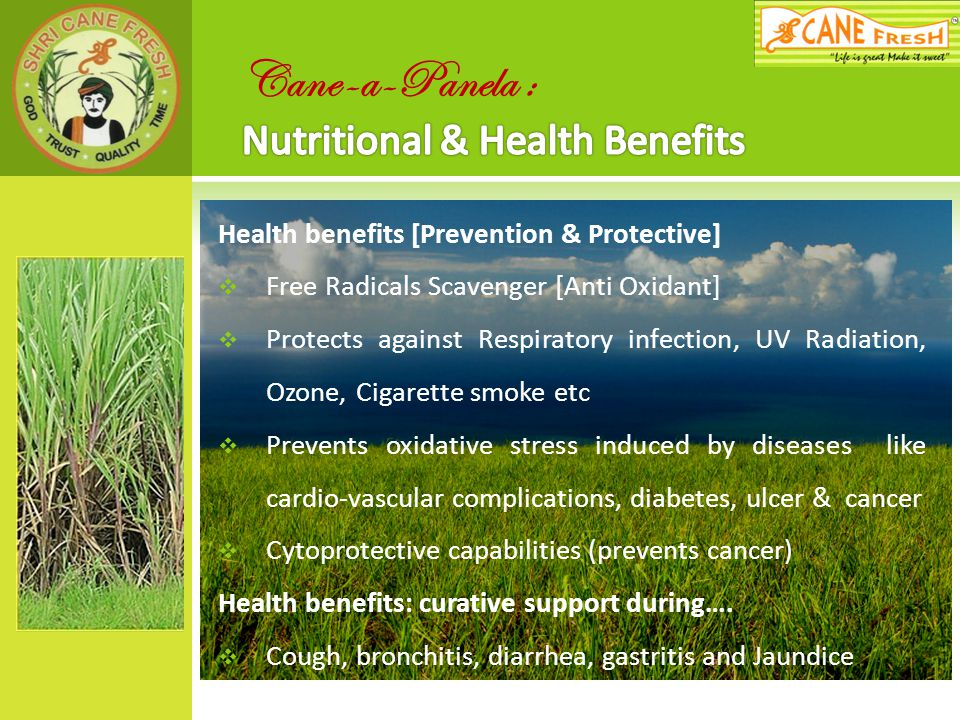 Cane-a-Panela : Nutritional & Health Benefits