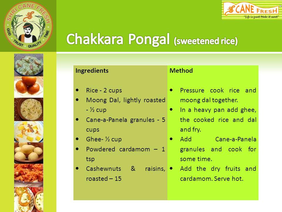 Chakkara Pongal (sweetened rice)