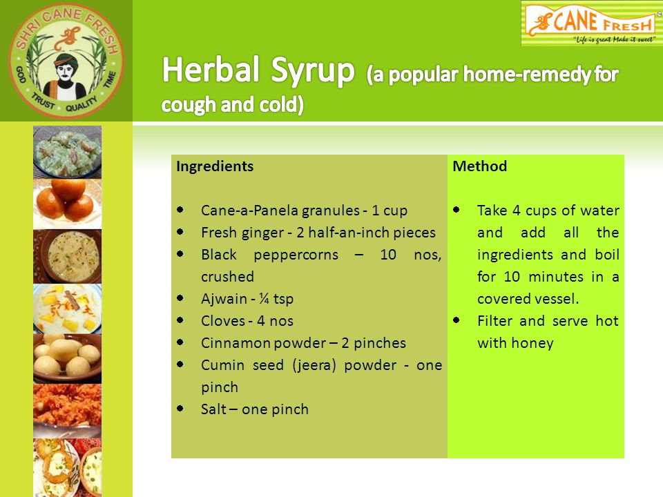 Herbal Syrup (a popular home-remedy for cough and cold)