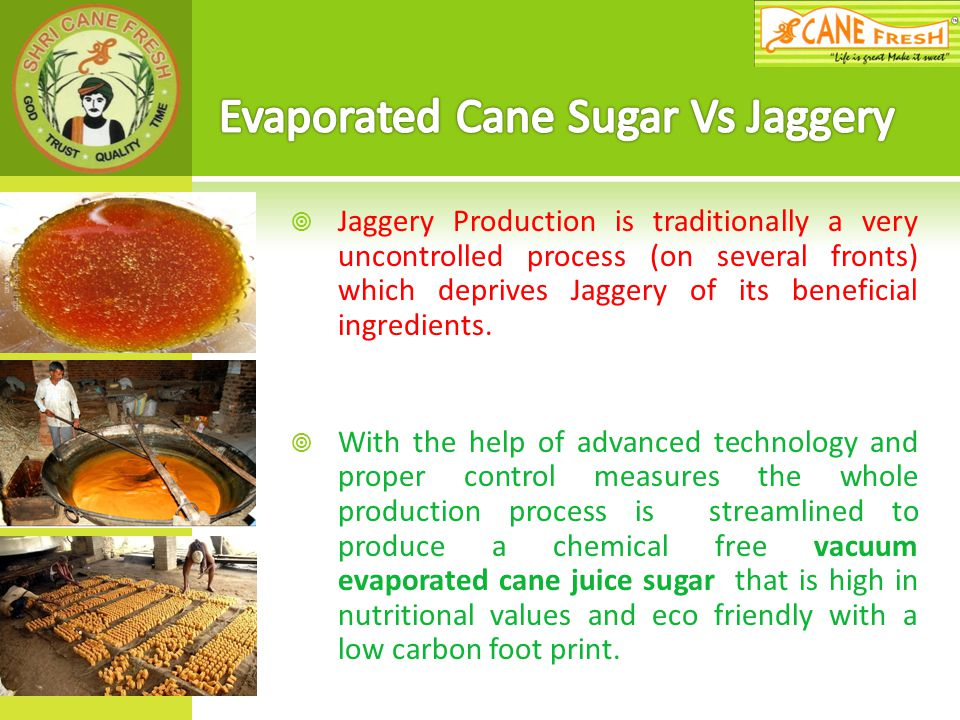 Evaporated Cane Sugar Vs Jaggery