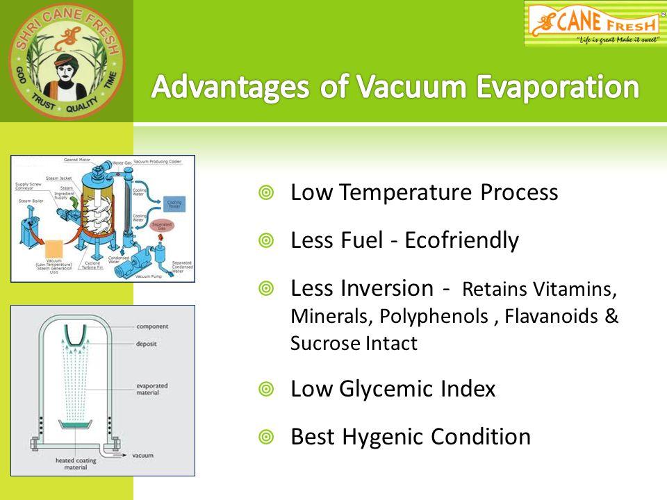 Advantages of Vacuum Evaporation