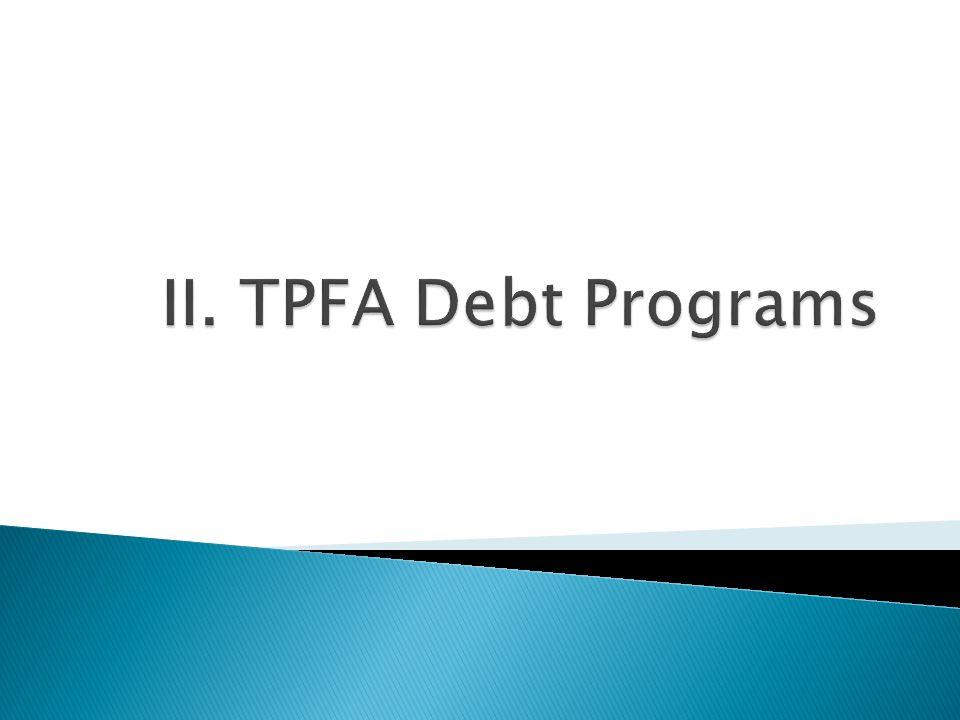 II. TPFA Debt Programs