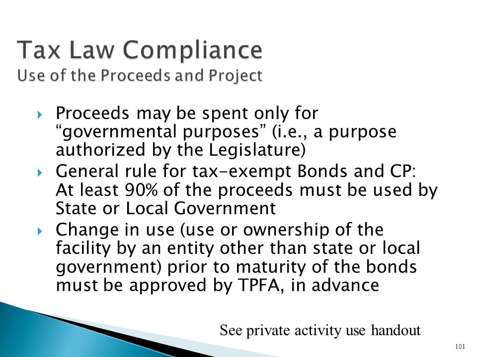Tax Law Compliance Use of the Proceeds and Project