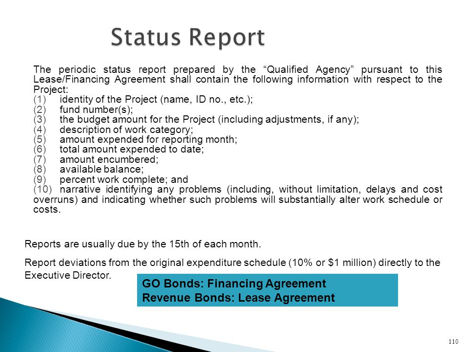 Status Report GO Bonds: Financing Agreement