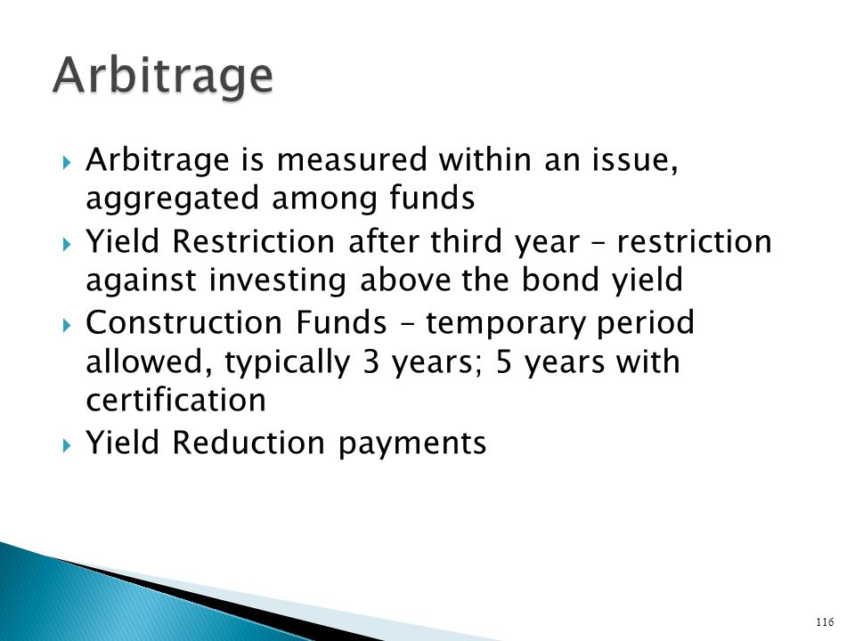 Arbitrage Arbitrage is measured within an issue, aggregated among funds.