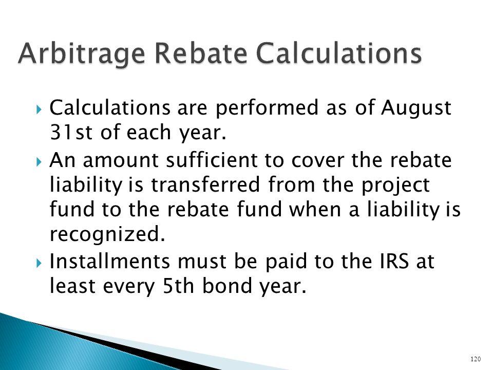 Arbitrage Rebate Calculations