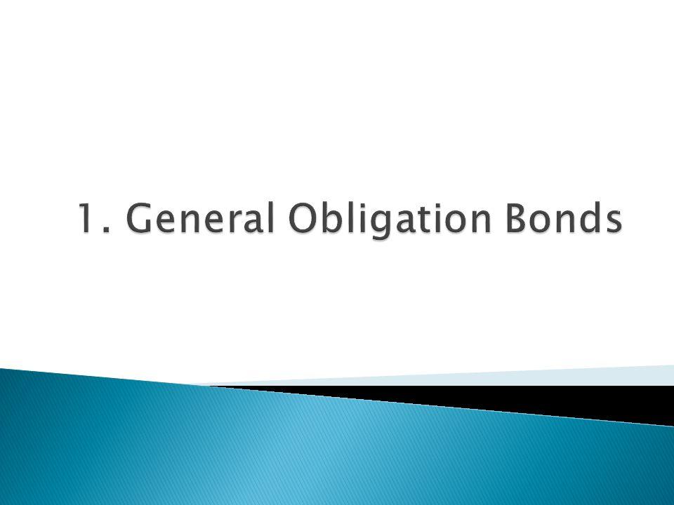 1. General Obligation Bonds