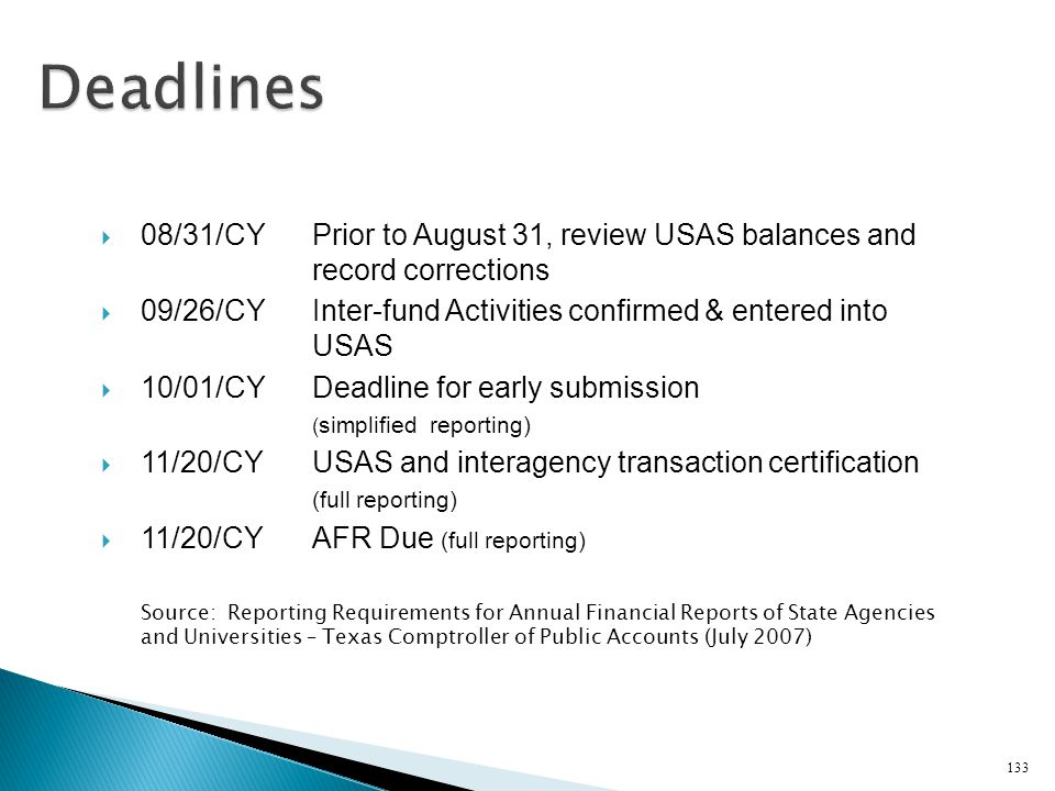 Deadlines 08/31/CY Prior to August 31, review USAS balances and record corrections.