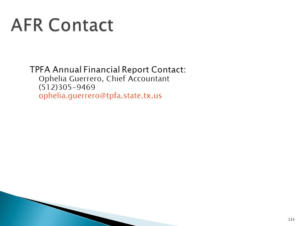AFR Contact TPFA Annual Financial Report Contact: