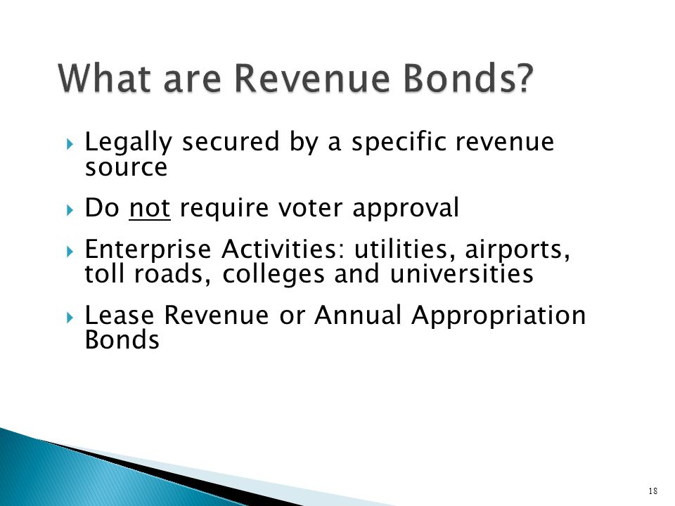What are Revenue Bonds Legally secured by a specific revenue source