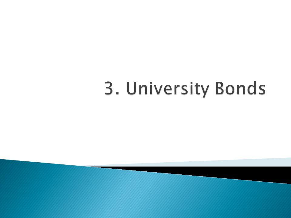 3. University Bonds