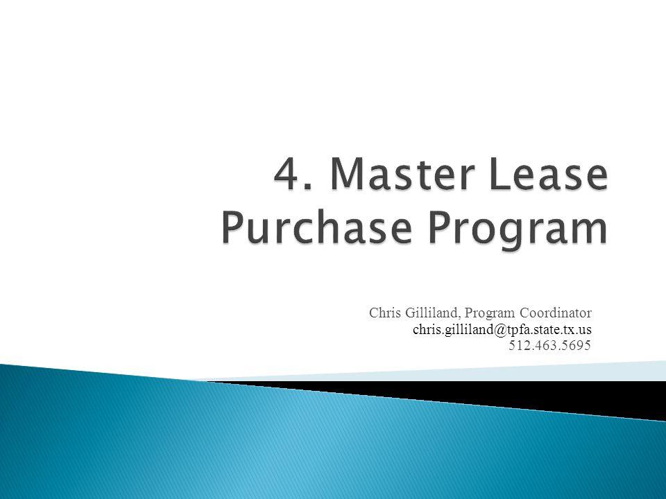 4. Master Lease Purchase Program