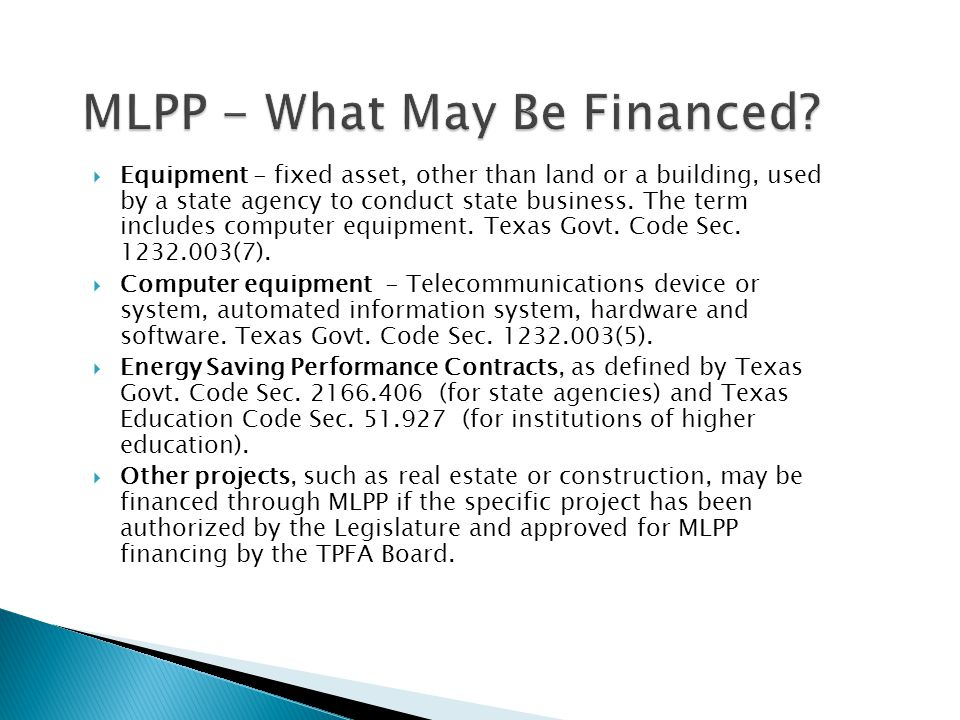 MLPP - What May Be Financed