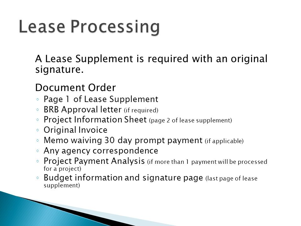 Lease Processing A Lease Supplement is required with an original signature. Document Order. Page 1 of Lease Supplement.
