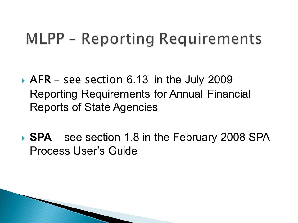 MLPP – Reporting Requirements