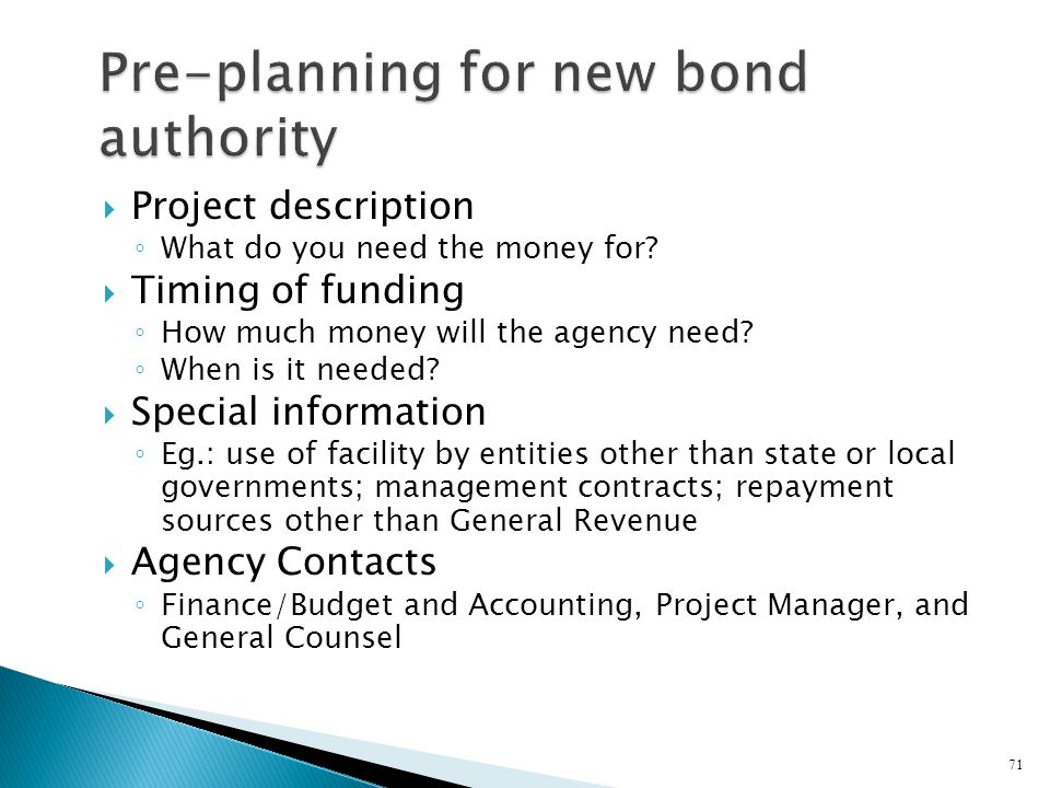 Pre-planning for new bond authority
