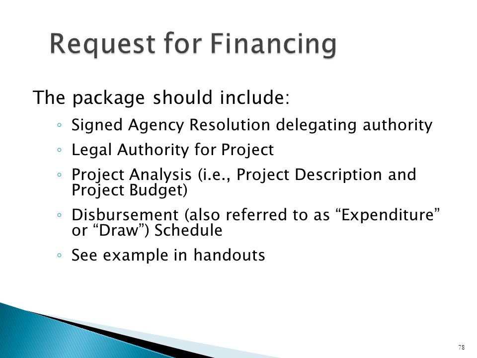 Request for Financing The package should include: