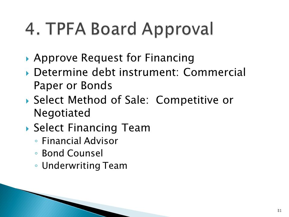 4. TPFA Board Approval Approve Request for Financing