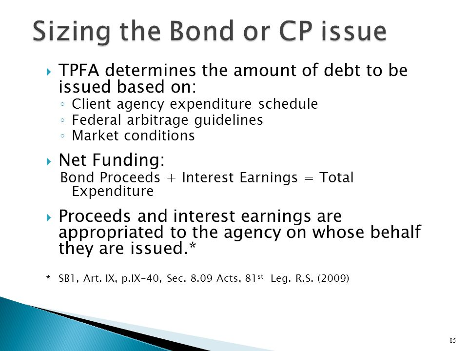 Sizing the Bond or CP issue