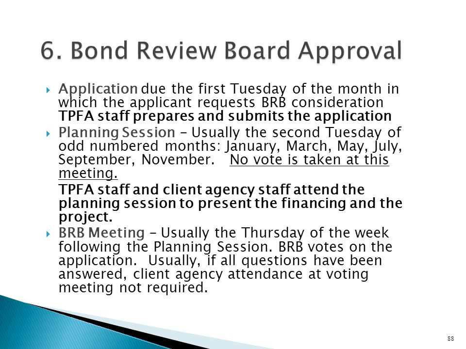 6. Bond Review Board Approval