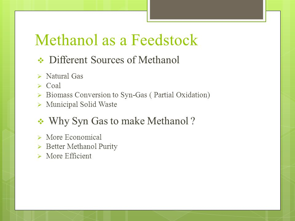 Methanol as a Feedstock