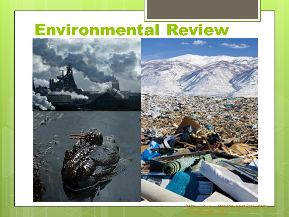 Environmental Review http://www.usstcorp.com/solutions-environment.html
