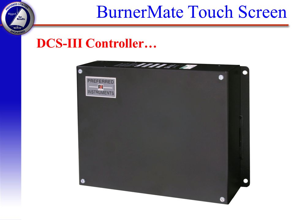 BurnerMate Touch Screen