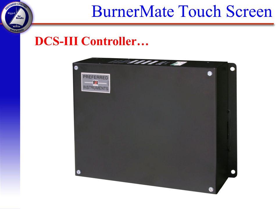 BurnerMate Touch Screen
