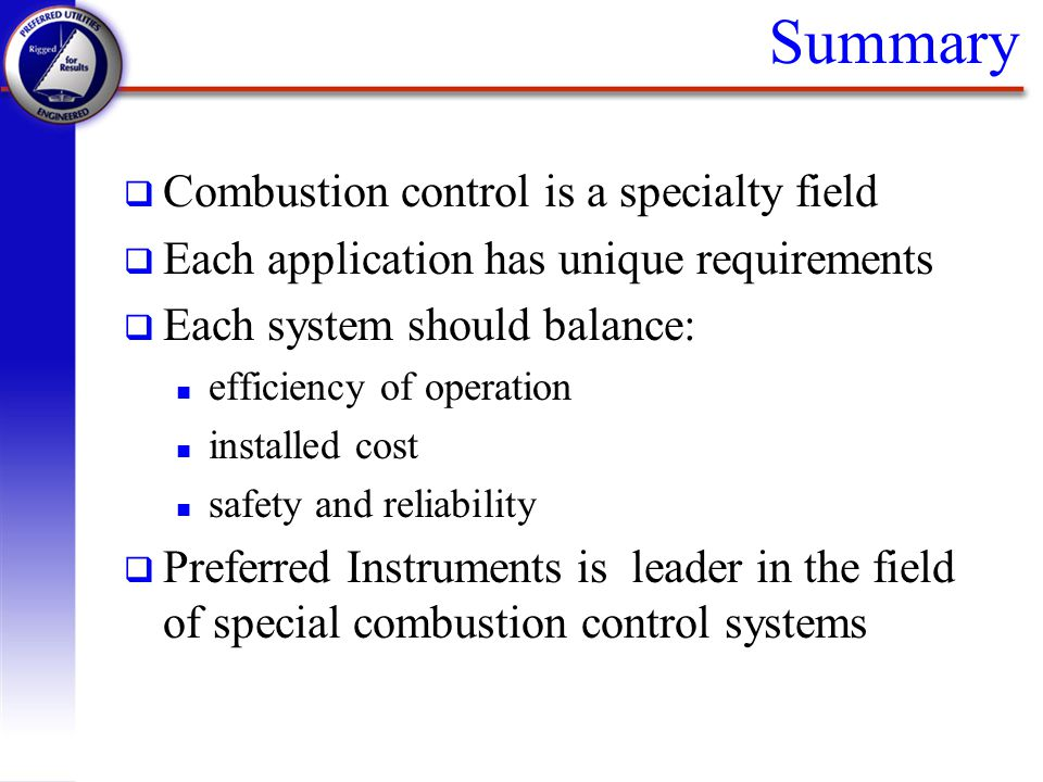 Summary Combustion control is a specialty field