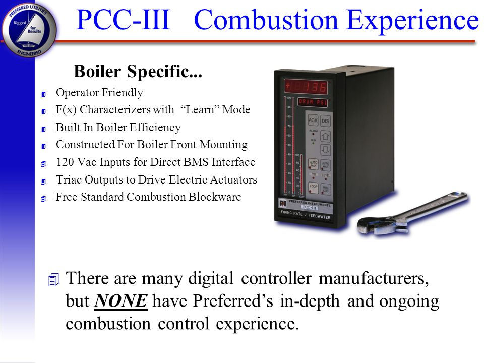 PCC-III Combustion Experience
