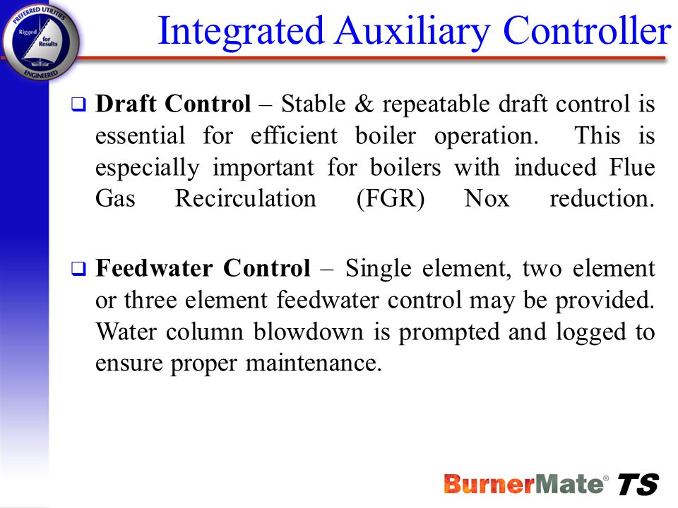 Integrated Auxiliary Controller