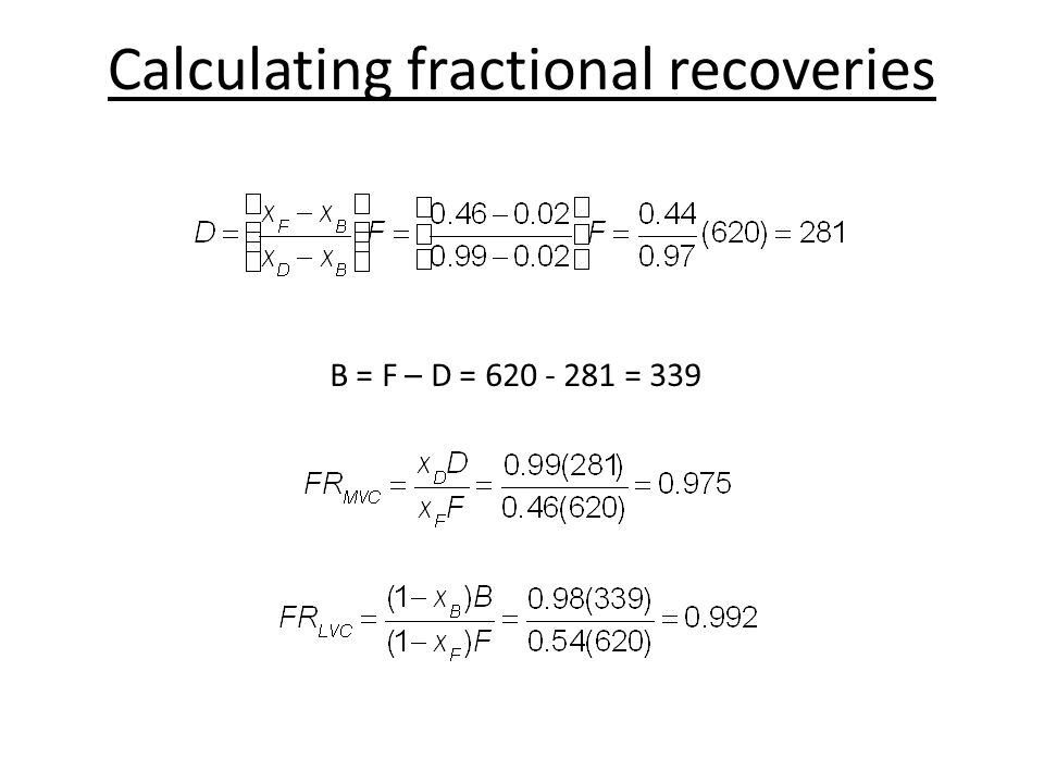 Calculating fractional recoveries