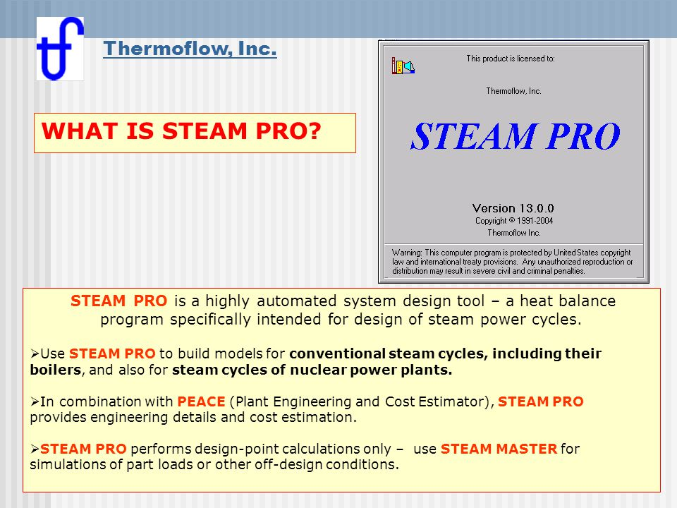 WHAT IS STEAM PRO Thermoflow, Inc.