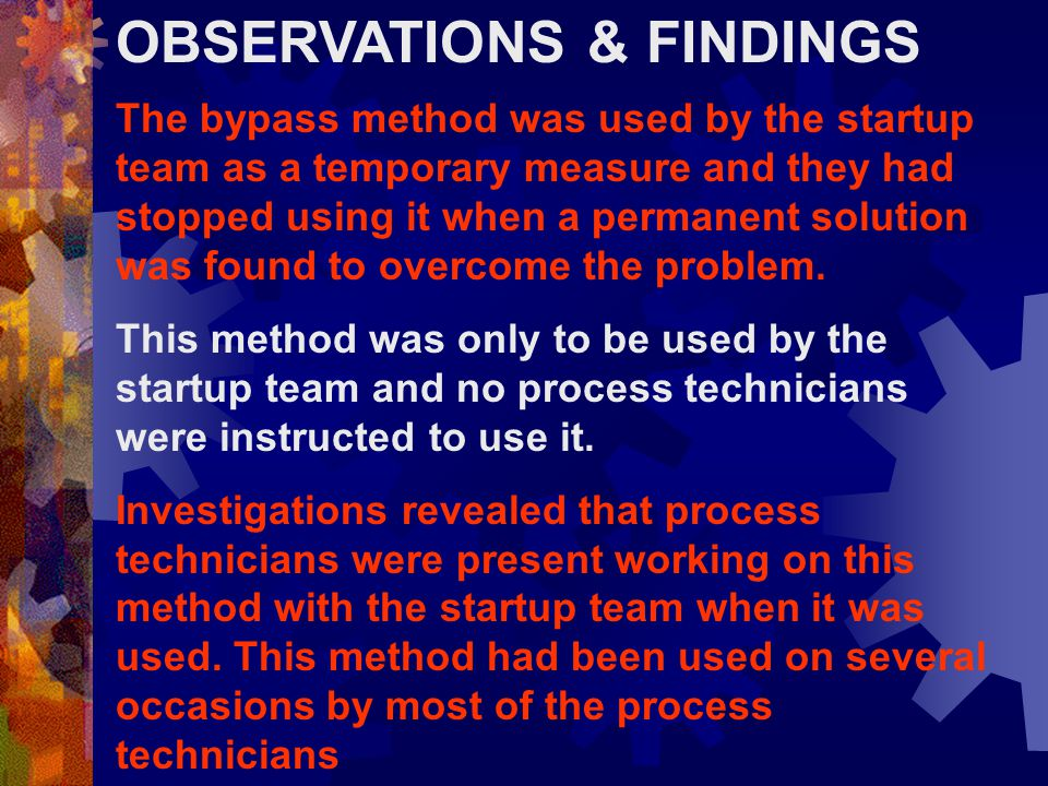 OBSERVATIONS & FINDINGS