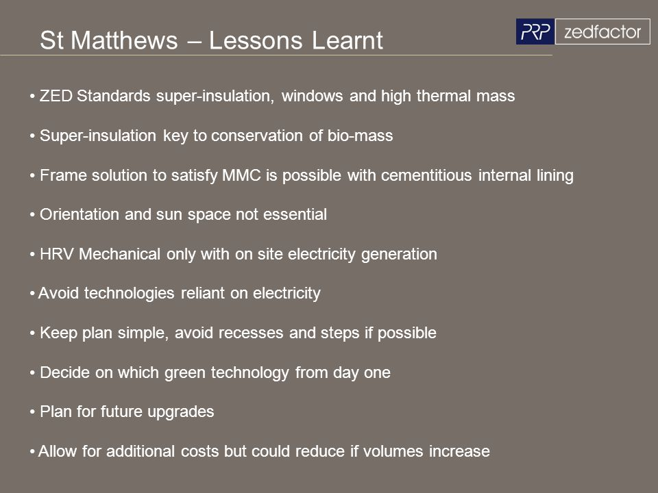 St Matthews – Lessons Learnt