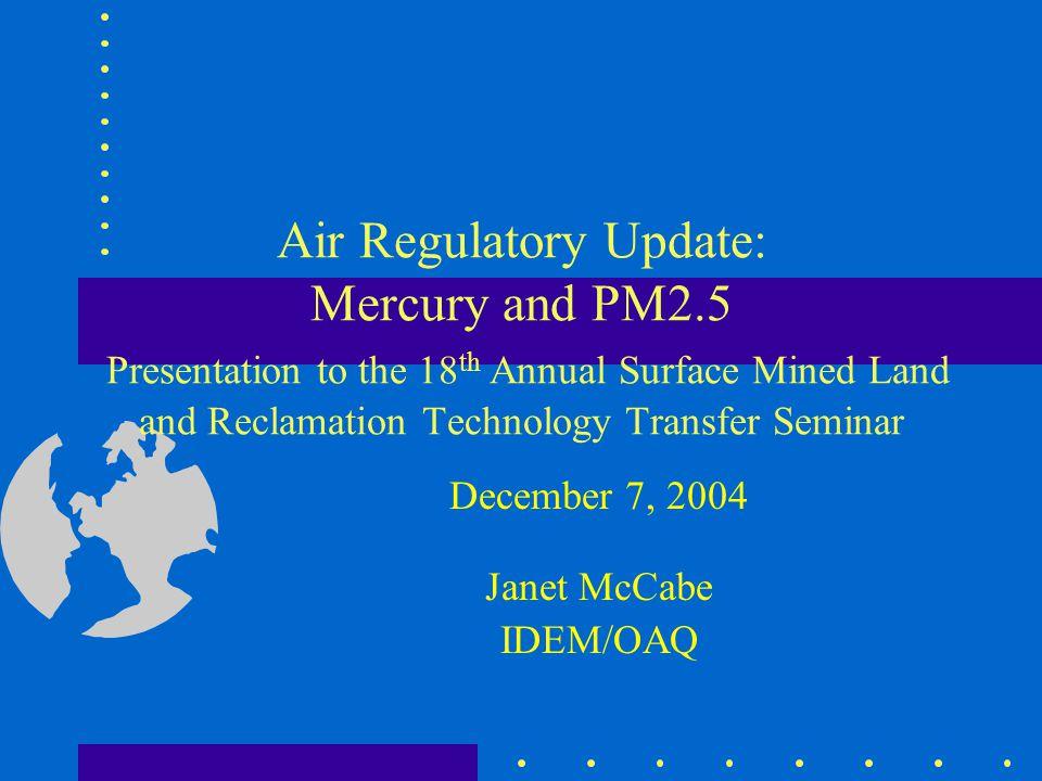 December 7, 2004 Janet McCabe IDEM/OAQ