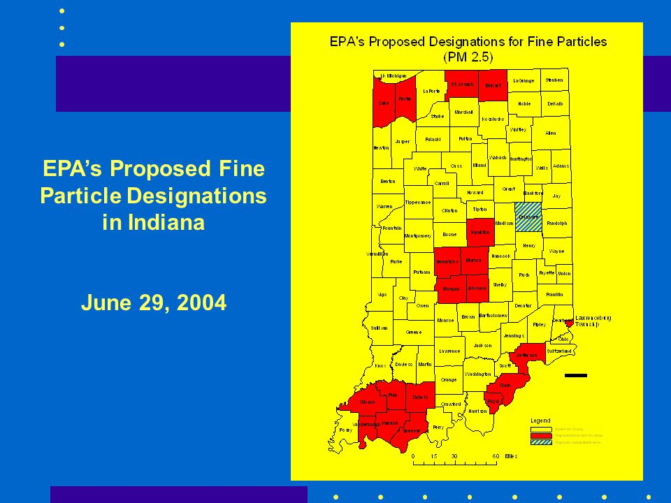 EPA's Proposed Fine Particle Designations in Indiana