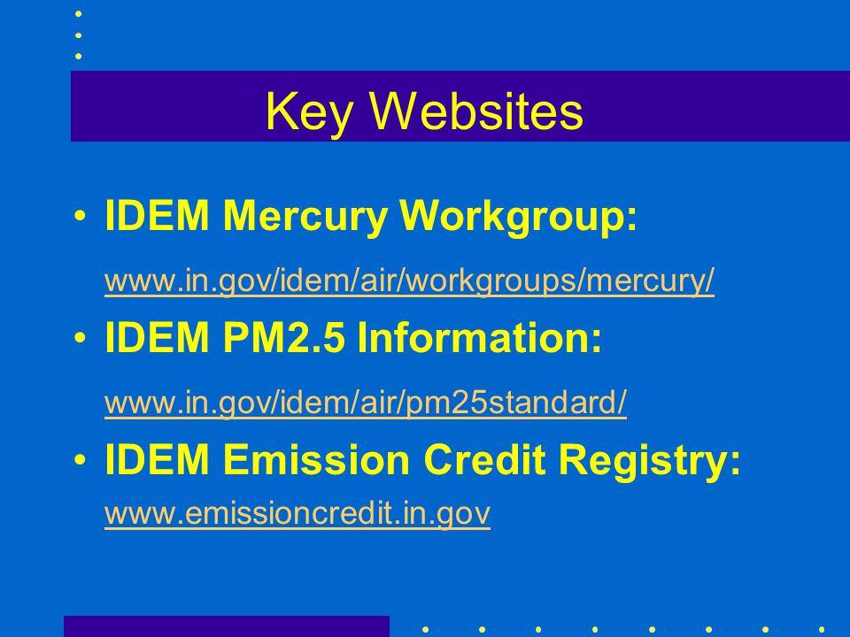 Key Websites IDEM Mercury Workgroup: