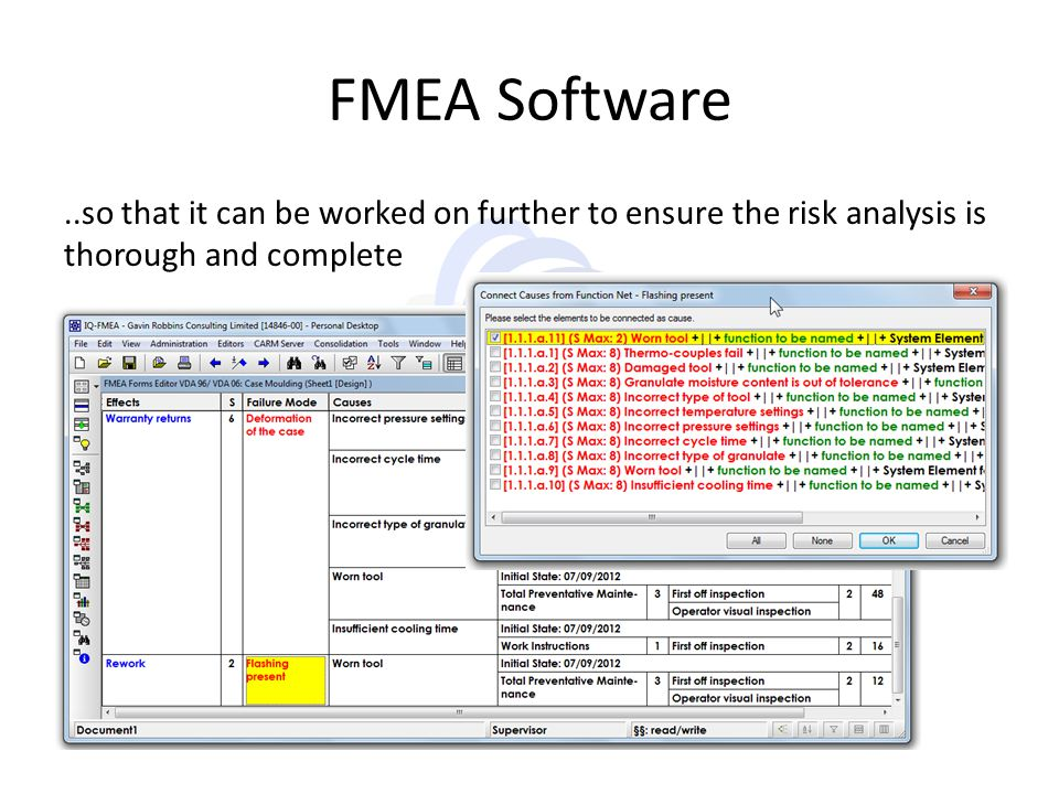 FMEA Software ..so that it can be worked on further to ensure the risk analysis is thorough and complete.
