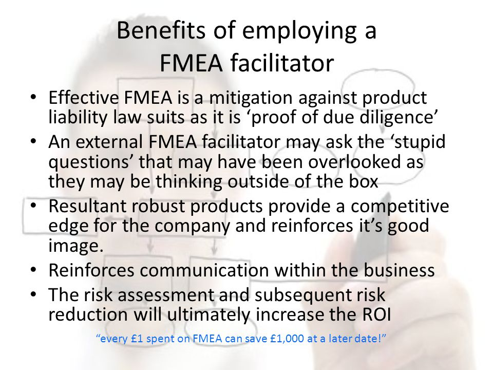 Benefits of employing a FMEA facilitator