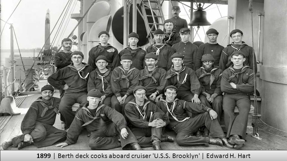 1899 | Berth deck cooks aboard cruiser U. S. S. Brooklyn | Edward H