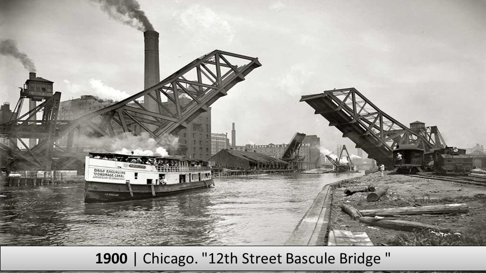 1900 | Chicago. 12th Street Bascule Bridge