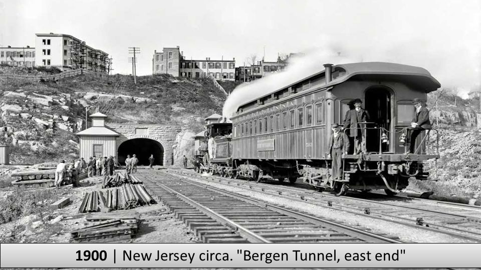 1900 | New Jersey circa. Bergen Tunnel, east end