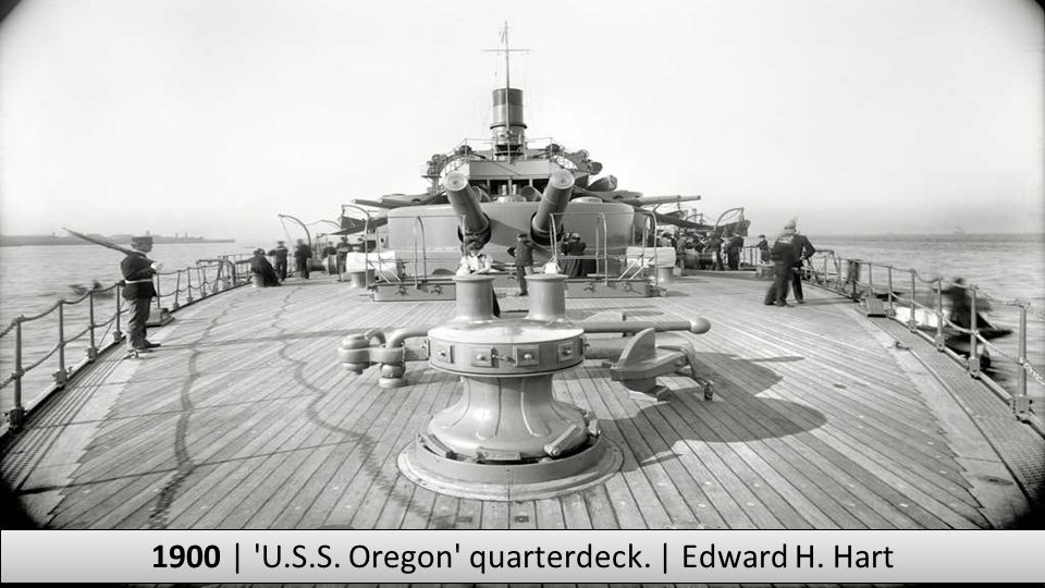 1900 | U.S.S. Oregon quarterdeck. | Edward H. Hart