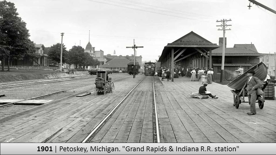 1901 | Petoskey, Michigan. Grand Rapids & Indiana R.R. station