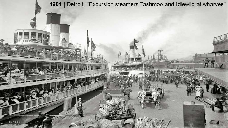 1901 | Detroit. Excursion steamers Tashmoo and Idlewild at wharves