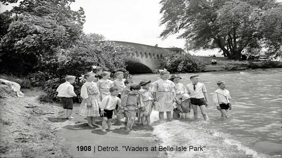 1908 | Detroit. Waders at Belle Isle Park