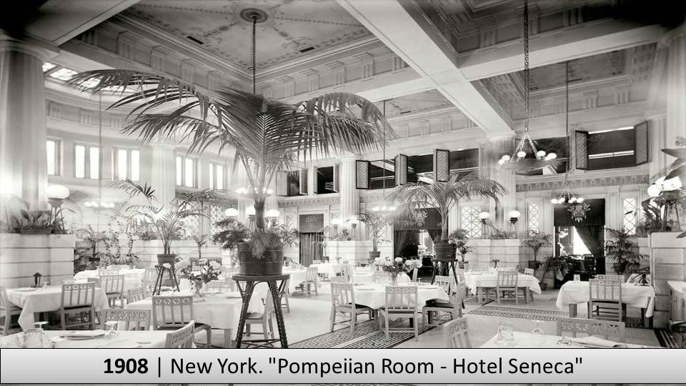 1908 | New York. Pompeiian Room - Hotel Seneca